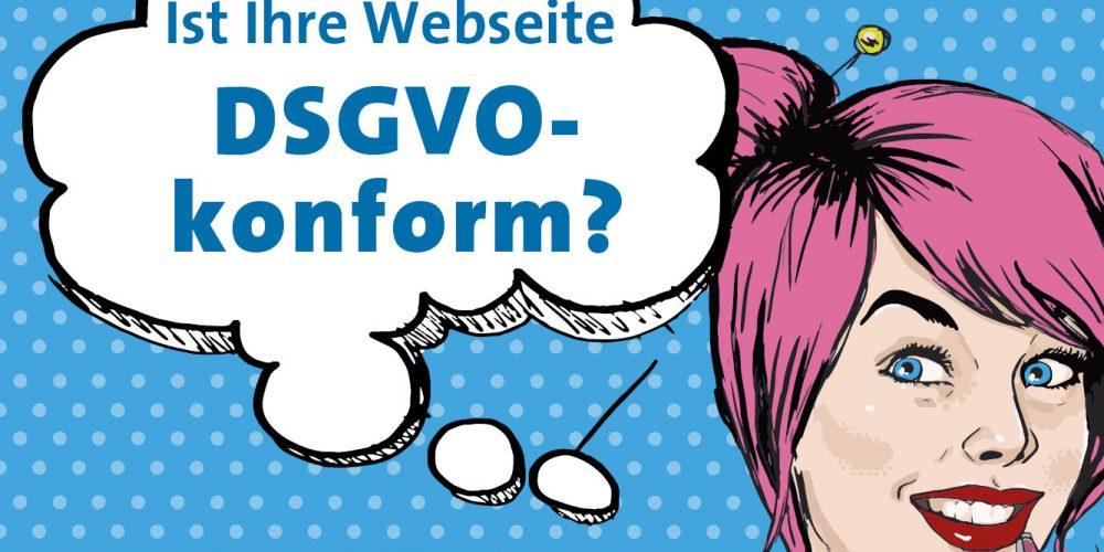 Ist Ihre Webseite DSGVO-konform?